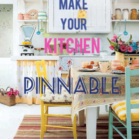 How To Make Your Kitchen Look Like a Pinterest Board