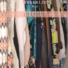 Get Organized: Your Closet