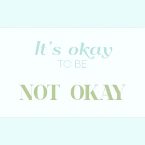 Lessons From a Therapist: It's Okay to Be Not Okay