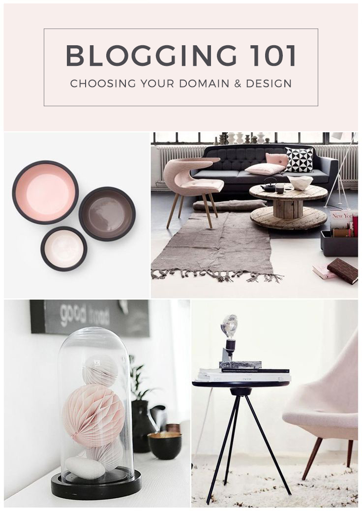 Blogging 101: Choosing Your Domain & Your Design