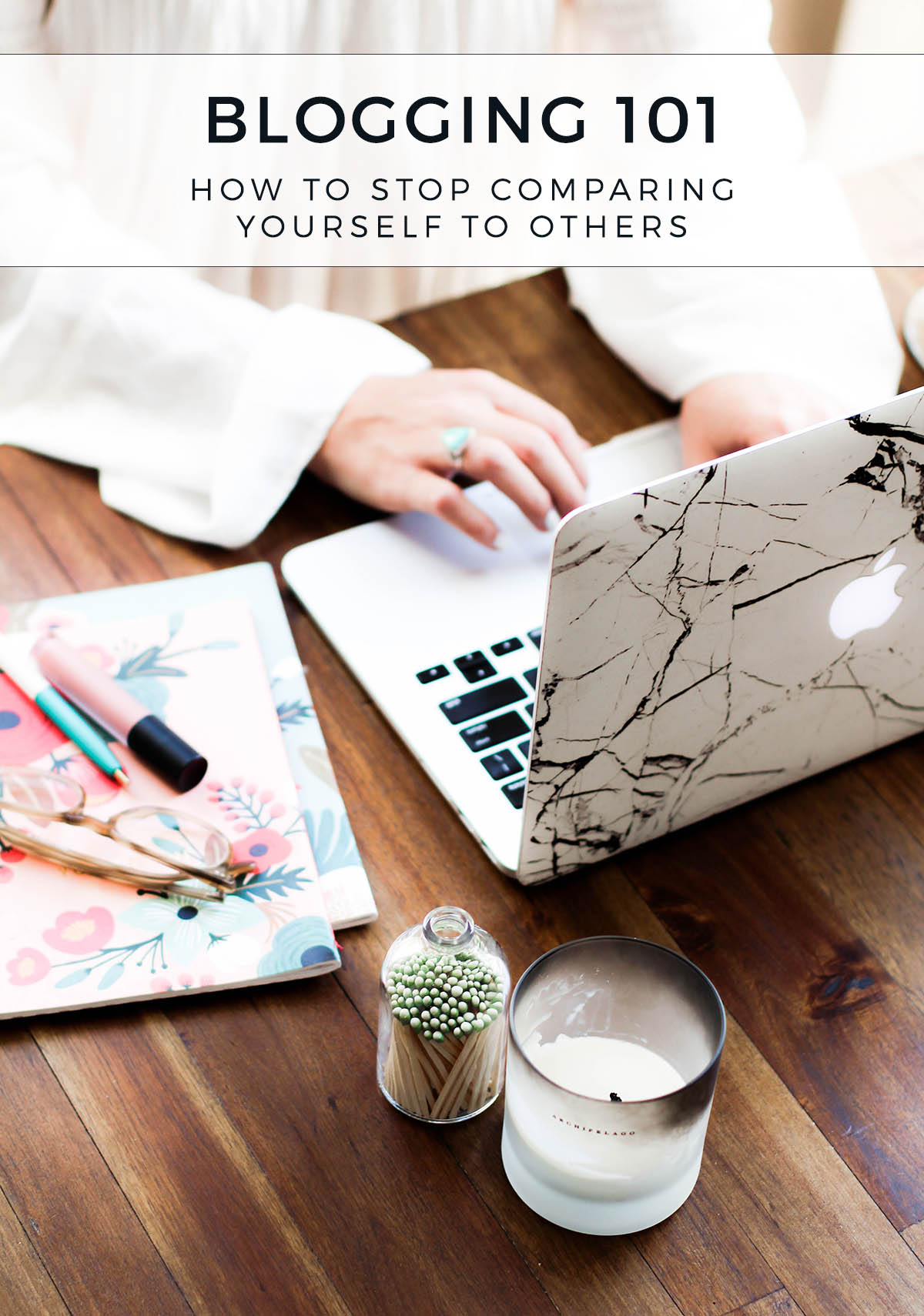 blogging 101 how to stop comparing yourself to others